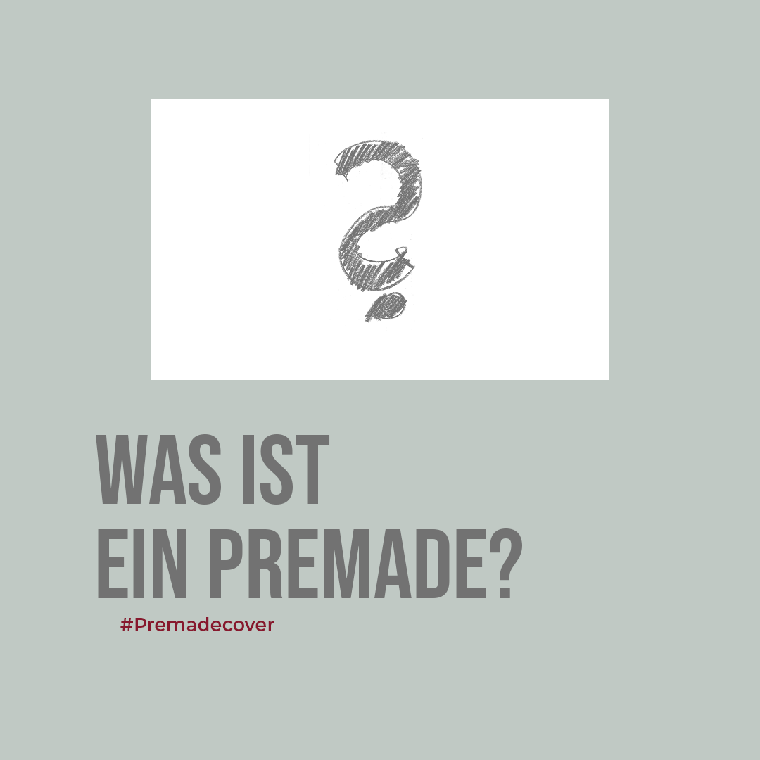Was ist ein Premade ?